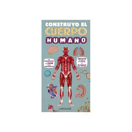 Libro Construyo el cuerpo humano Editorial LAROUSSE