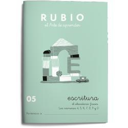 Cuaderno Rubio Escritura nº 05 Abecedario, frases y números: 4, 5, 6, 7, 8, 9 y 0 con puntos, dibujos y grecas